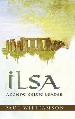Ilsa: Ancient Celtic Leader