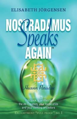 Nostradamus Speaks Again: Heaven Paradise