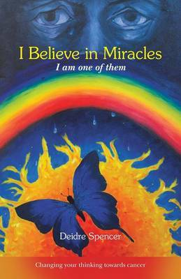 I Believe in Miracles: I Am One of Them