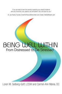 Being Well Within: From Distressed to de-Stressed