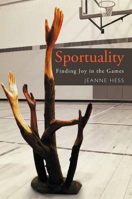 Sportuality: Finding Joy in the Games