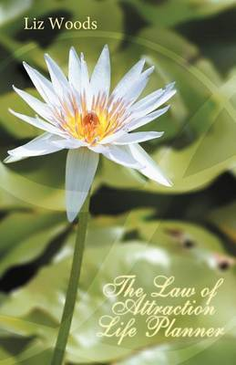 The Law of Attraction Life Planner