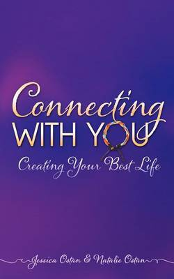 Connecting with You: Creating Your Best Life