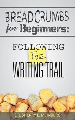 Breadcrumbs for Beginners: Following the Writing Trail