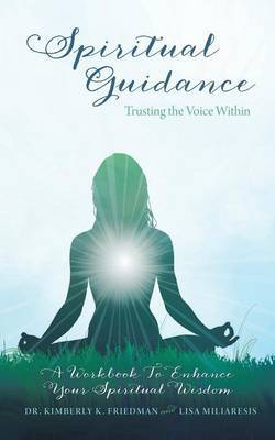 Spiritual Guidance: Trusting the Voice Within: A Workbook to Enhance Your Spiritual Wisdom