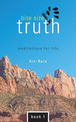 Bite Size Truth: Meditations for Life Book 1