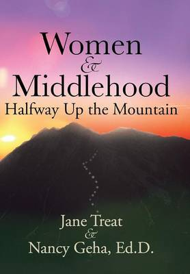 Women & Middlehood Halfway Up the Mountain