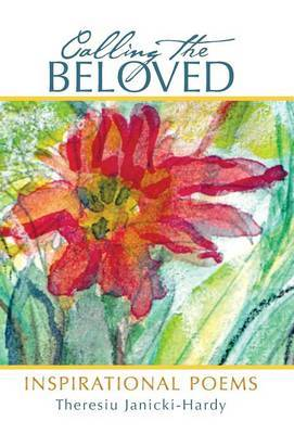 Calling the Beloved: Inspirational Poems