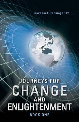 Journeys for Change and Enlightenment