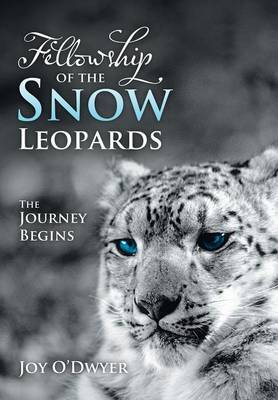 Fellowship of the Snow Leopards: The Journey Begins