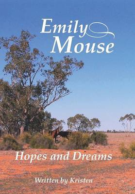 Emily Mouse: Hopes and Dreams