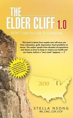 The Elder Cliff 1.0: Don't Lose Your Life to Caregiving