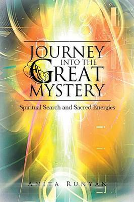 Journey Into the Great Mystery: Spiritual Search and Sacred Energies