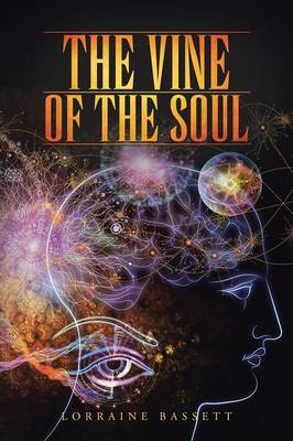 The Vine of the Soul