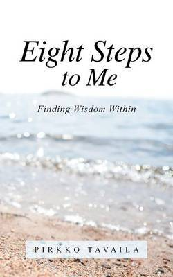 Eight Steps to Me: Finding Wisdom Within
