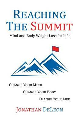 Reaching the Summit: Mind and Body Weight Loss for Life