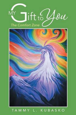 My Gift to You: The Comfort Zone