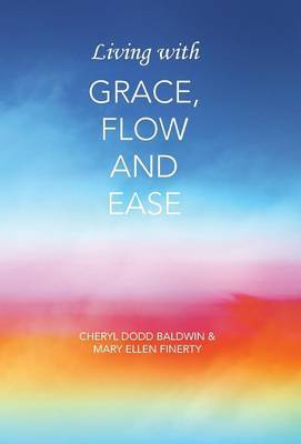 Living with Grace, Flow and Ease