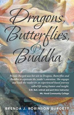 Dragons, Butterflies, and Buddha