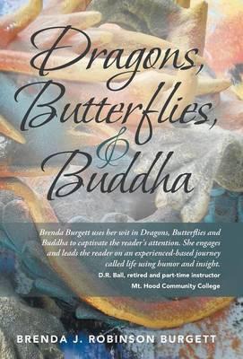 Dragons, Butterflies, and Buddha
