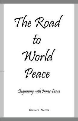 The Road to World Peace: Beginning with Inner Peace