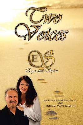Two Voices: Ego and Spirit