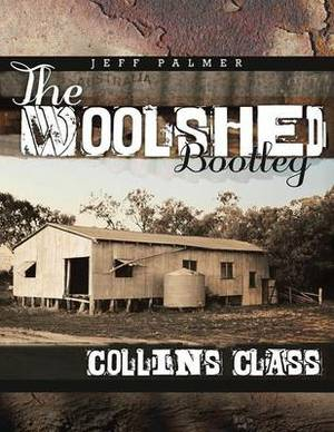 The Woolshed Bootleg: Collins Class