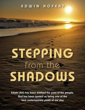 Stepping from the Shadows