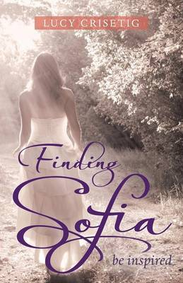 Finding Sofia: Be Inspired