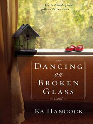 Dancing on Broken Glass: Includes Reading Group Guide
