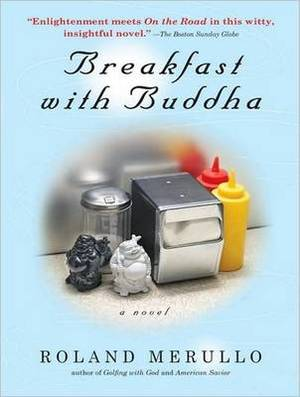 Breakfast with Buddha: A Novel
