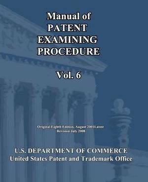 Manual of Patent Examining Procedure (Vol.6)