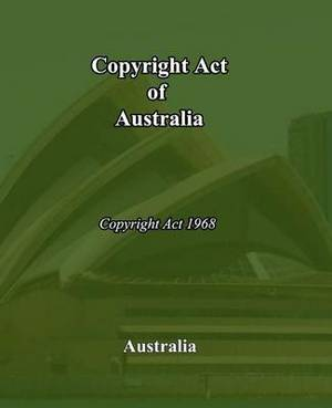 Copyright Act of Australia: Copyright Act of 1968