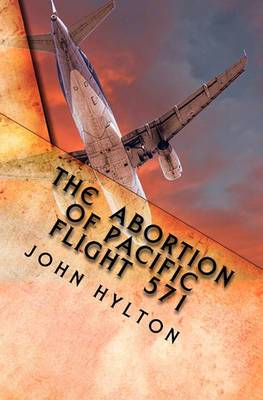 The Abortion of Pacific Flight 571