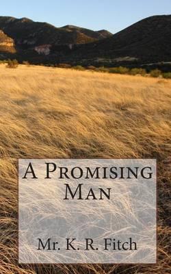A Promising Man