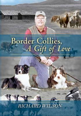 Border Collies, a Gift of Love