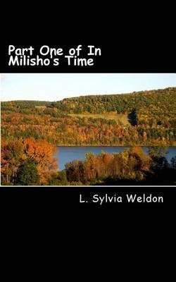 Part One of in Milisho's Time