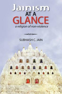 Jainism at a Glance: A Religion of Non-Violence