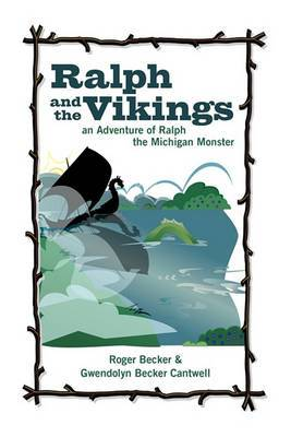Ralph and the Vikings: An Adventure of Ralph the Michigan Monster
