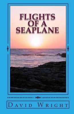 Flights of a Seaplane
