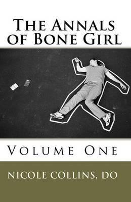 The Annals of Bone Girl