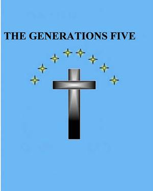 The Generations Five
