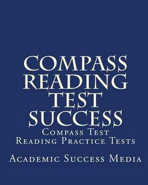Compass Reading Test Success: Compass Test Reading Practice Tests