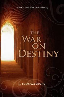 The War on Destiny: Book One