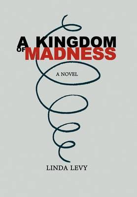 A Kingdom of Madness