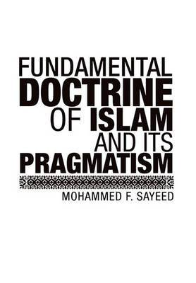 Fundamental Doctrine of Islam and Its Pragmatism