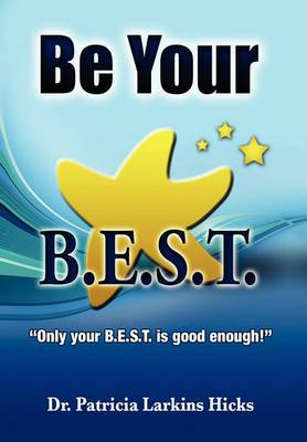 Be Your B.E.S.T.