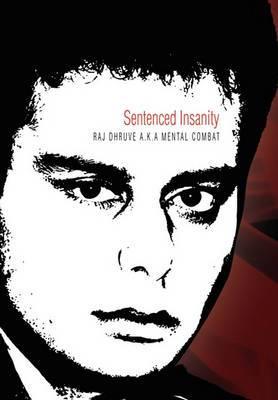 Sentenced Insanity