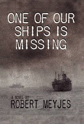 One of Our Ships Is Missing