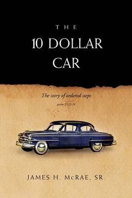 The 10 Dollar Car